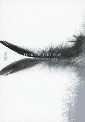 FUCK THE FAKE STAR THE NEWEST FEATHER(2枚組DVD)/黒夢[新品]