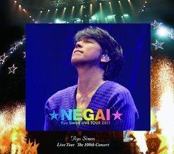 ~NEGAI~ Ryu Siwon LIVE TOUR 2011/リュ・シウォン[新品]