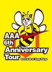 AAA 6th Anniversary Tour 2011.9.28 at Zepp Tokyo/AAA[新品]