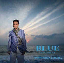 BLUE(feat.LUVandSOUL)/田原俊彦[新品]