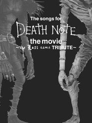 【初回限定盤】The songs for DEATH NOTE the movie ~the Last name TRIBUTE~ (DVD付)/オムニバス[新品]