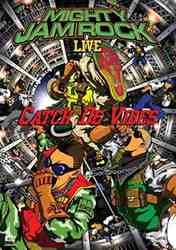 MIGHTY JAM ROCK LIVE CATCH DE VIBES/MIGHTY JAM ROCK【中古】[☆4]