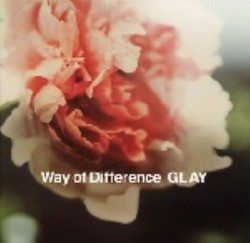 Way of Difference/GLAY【中古】[☆3]