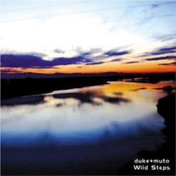 Wild Steps/duke+muto(デュークプラスムトウ)【中古】[☆3]