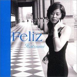 Feliz/Hatsumi【中古】[☆4]