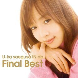 U-ka saegusa IN db Final Best/三枝夕夏【中古】[☆2]