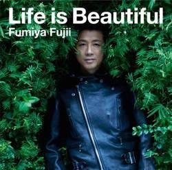 Life is Beautiful(期間生産限定盤)/藤井フミヤ【中古】[☆2]