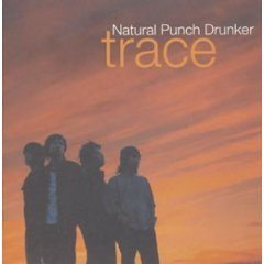 trace/Natural Punch Drunker【中古】[☆3]