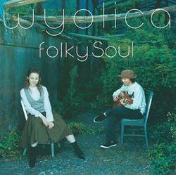 Folky Soul/wyolica【中古】[☆3]