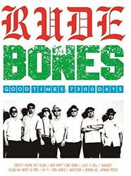 GOOD TIMES, 7300 DAYS/RUDE BONES【中古】[☆3]