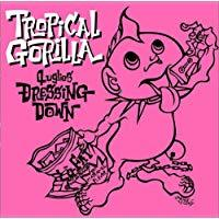 4Uglies DRESSING DOWN/TROPICAL GORILLA【中古】[☆3]