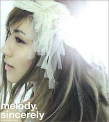 Sincerely/melody【中古】[☆3]