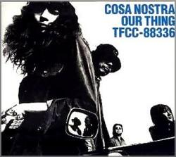 OUR THING/COSA NOSTRA【中古】[☆3]