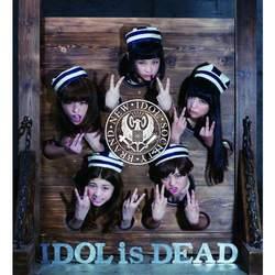 IDOL is DEAD (ALBUM+DVD)(期間限定生産盤)/BiS【中古】[☆2]