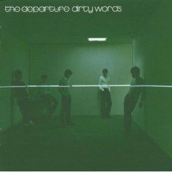 Dirty Words(輸入盤)/ディパーチャー【中古】[☆4]