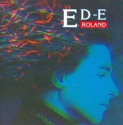 Ed-E Roland/エド・ローランド【中古】[☆2]