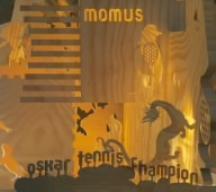 Oskar Tennis Champion/momus【中古】[☆4]