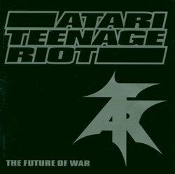 【輸入盤】The Future of War/アタリ・ティーンエイジ・ライオット【中古】[☆3]