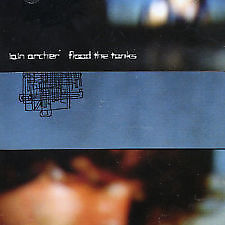 FLOOD THE TANKS/IAIN ARCHER【中古】[☆3]
