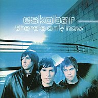 THERE'S ONLY NOW/エスコバ【中古】[☆4]