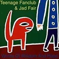 【輸入盤】Word of Wisdom and Hope/Teenage Fanclub & Jad Fair【中古】[☆2]
