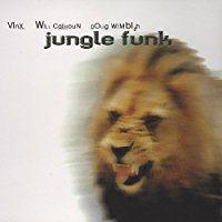 【輸入盤】Vinx, Will Calhoun, Doug Wimbish/Jungle Funk【中古】[☆2]