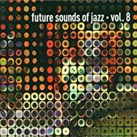 Future Sounds of Jazz Vol.8/Various Artists【中古】[☆3]