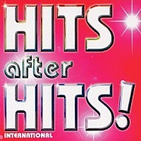 HITS after HITS!~international~(CCCD)【中古】[☆4]