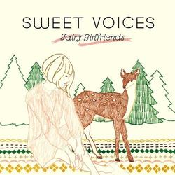 SWEET VOICES -FAIRY GIRLFRIENDS-/Michiluca ほか【中古】[☆3]