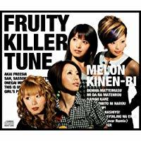 FRUITY KILLER TUNE/メロン記念日[新品]