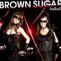 ballad/BROWN SUGAR[新品]