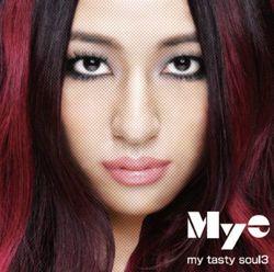 my tasty soul3(レンタル限定)/Mye【中古】[☆2]