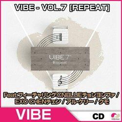 VIBE - VOL.7 [REPEAT]★Feat.フィーチャリング:CNBLUEチョンヨンファ / EXO CHENチェン / アル・ケリー / クモ★