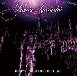 Kenta Igarashi - Revival From Destruction