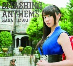 水樹奈々 SMASHING ANTHEMS【初回限定盤】(Blu-ray Disc付)