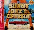 【新品】Sunny Day'z Cruisin c714//UICZ-8056【新品CD】